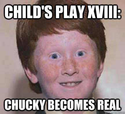 childs play memes - photo #2