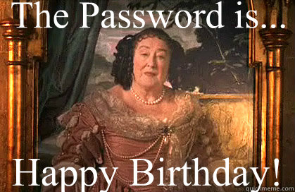 The Password is... Happy Birthday!