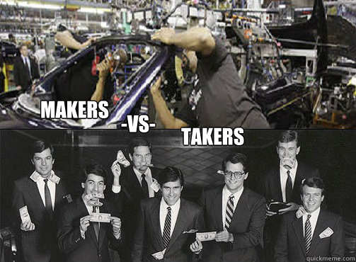 makers takers -vs-