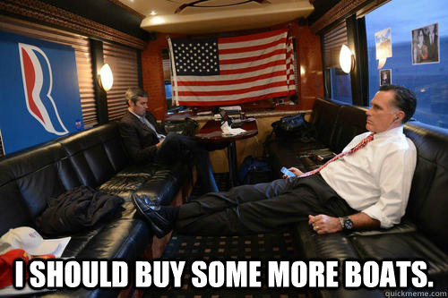 I should buy some more boats.  -  I should buy some more boats.   Sudden Realization Romney