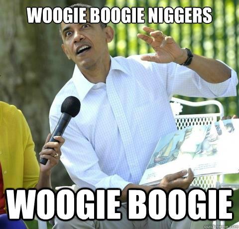 woogie boogie niggers WOOGIE BOOGIE