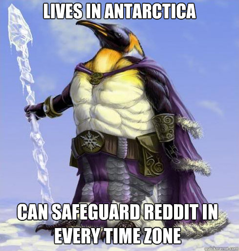 Lives In Antarctica Can safeguard Reddit in every time zone