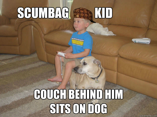 scumbag couch behind him sits on dog Kid