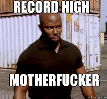 record high Motherfucker  Surprise Doakes