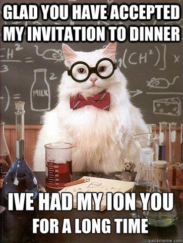 4e0841bf7e29d301c1abda6441c3f95a3f10ed764df3186051f02d132a3e6df9 chemistry cat memes quickmeme