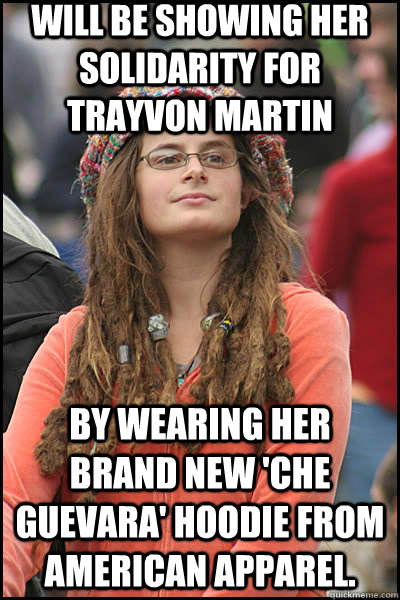 Will be showing her solidarity for Trayvon Martin By wearing her brand new 'Che Guevara' Hoodie from American Apparel.