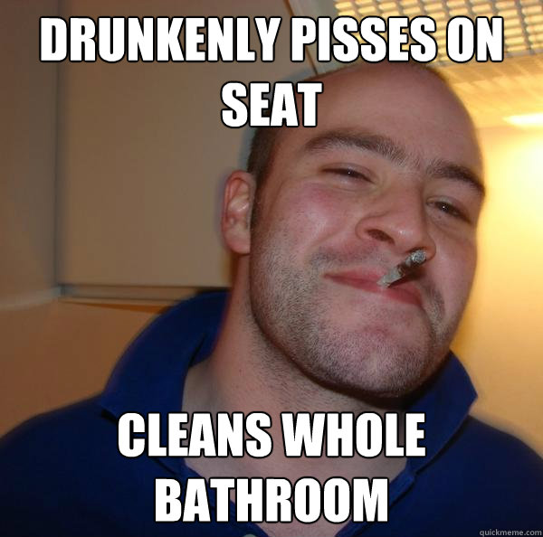 Drunkenly pisses on Seat Cleans whole bathroom - Drunkenly pisses on Seat Cleans whole bathroom  Misc