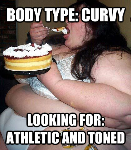 BODY TYPE: CURVY LOOKING FOR: ATHLETIC AND TONED