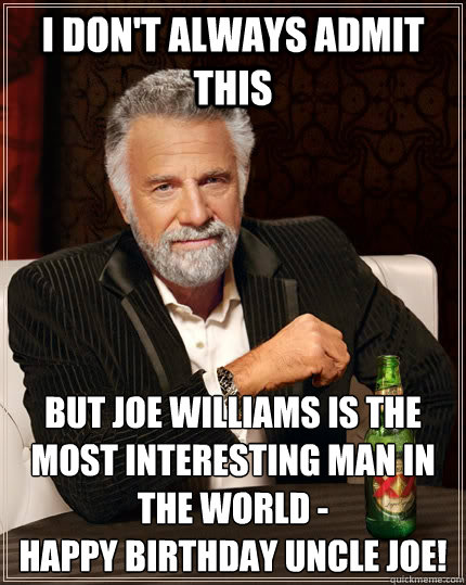 4e7305d8072d9a1fc1d276e528d68441f8154c704460797c7e35de5b4fec72f7 the most interesting man in the world memes quickmeme