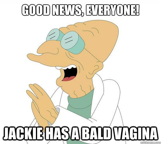 bald vag Really don't  want.