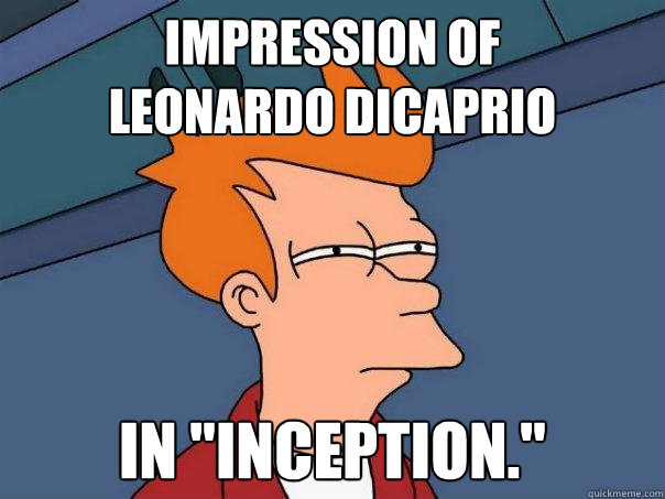 Impression of Leonardo DiCaprio in