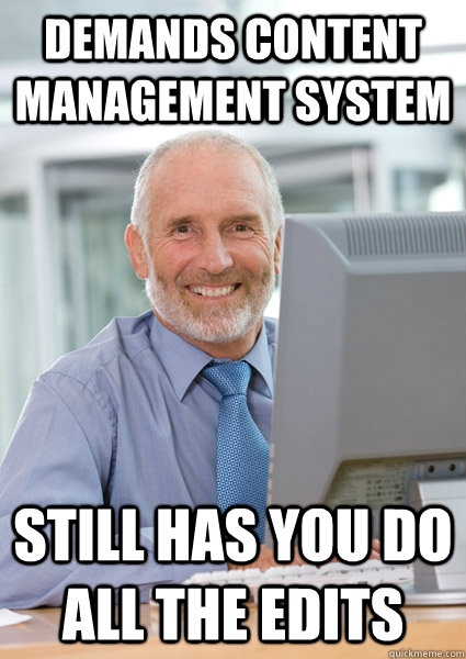 demands content management system still has you do all the