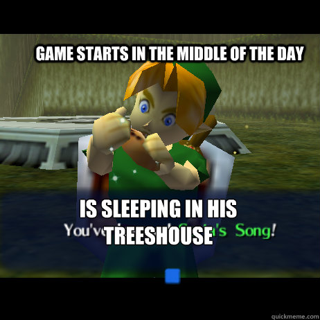 game starts in the middle of the day is sleeping in his treeshouse