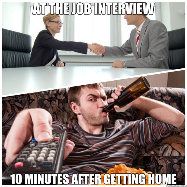 AT THE JOB INTERVIEW 10 MINUTES AFTER GETTING HOME - AT THE JOB INTERVIEW 10 MINUTES AFTER GETTING HOME  2 lives