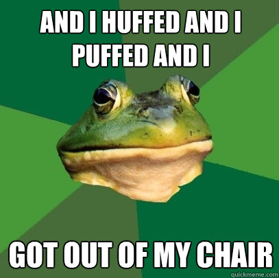 Image result for huffing and puffing meme
