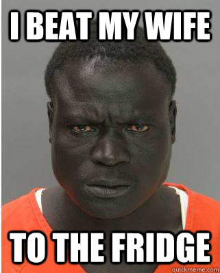 I beat my wife to the fridge
