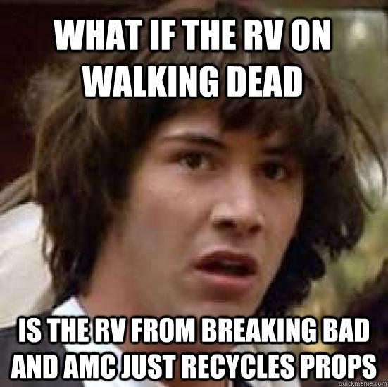 Is The Walking Dead A Sequel To Breaking Bad Youtube: What If The RV On Walking Dead Is The Rv From Breaking Bad