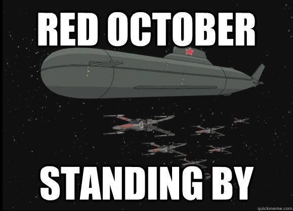 Red October Memes Quickmeme