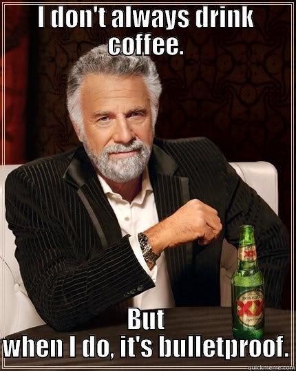4ef8db23dc689eddd0bbd954ac9a8197655ef0625f43f8def83e41832cecb0de bulletproof coffee quickmeme