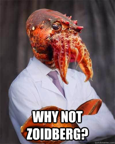 Why not zoidberg? -  Why not zoidberg?  High Def Zoidberg