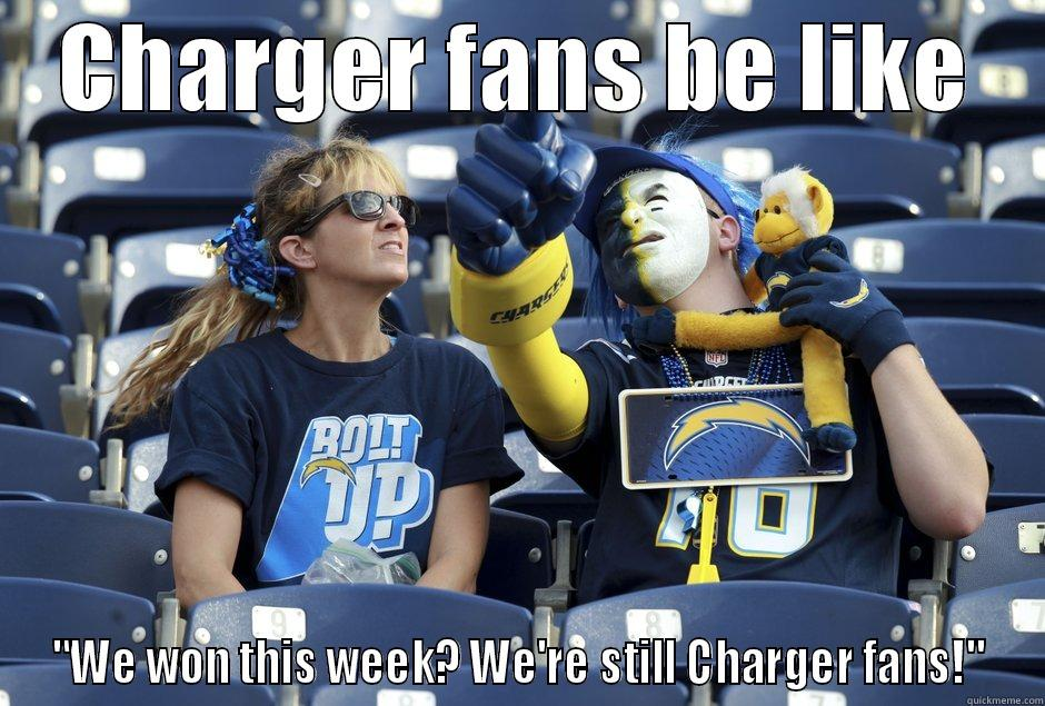 CHARGER FANS BE LIKE