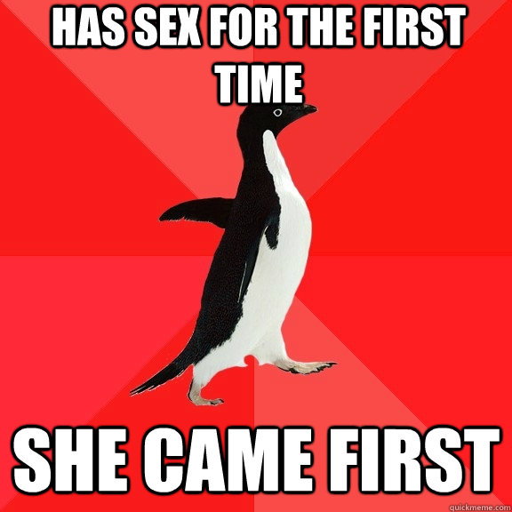 Has sex for the first time She came first - Has sex for the first time She came first  Socially Awesome Penguin