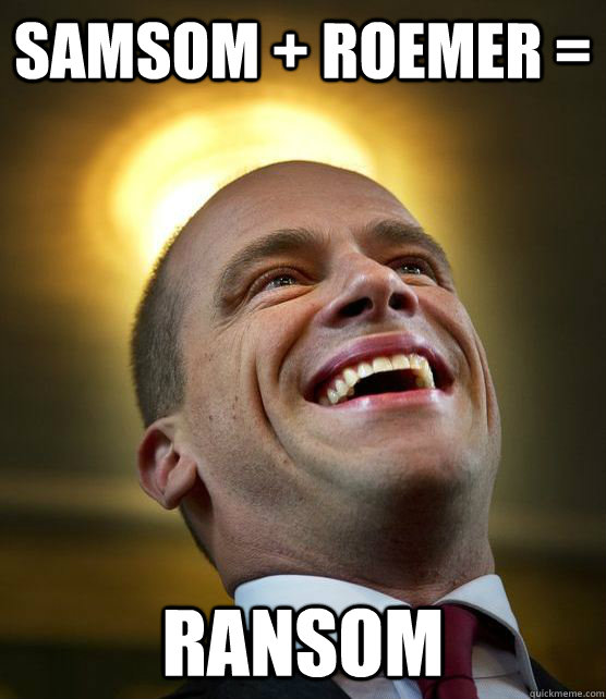 Samsom + Roemer =  Ransom - Samsom + Roemer =  Ransom  Saint Samson