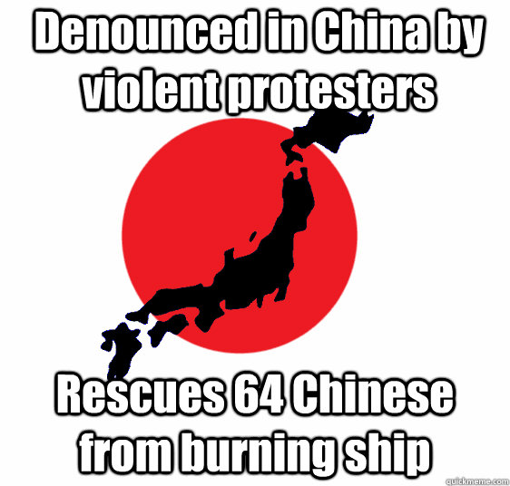 Denounced in China by violent protesters Rescues 64 Chinese from burning ship