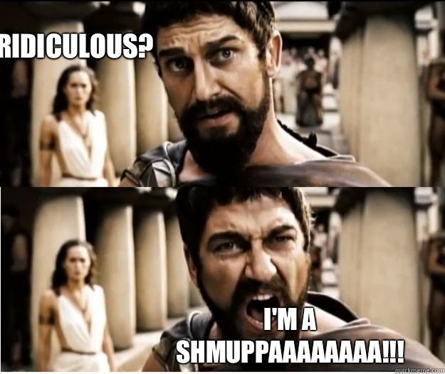 Ridiculous? I'm a SHMUPPAAAAAAAA!!! - Ridiculous? I'm a SHMUPPAAAAAAAA!!!  Misc