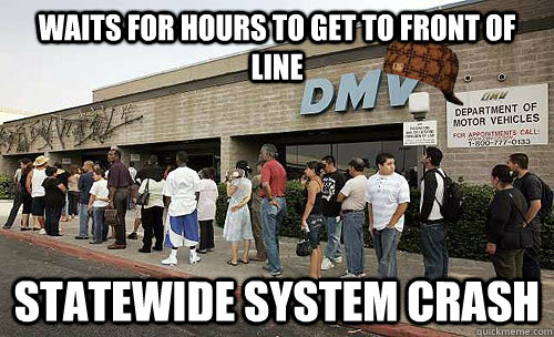 waits for hours to get to front of line statewide system crash