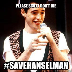 Please scott don't die #savehanselman