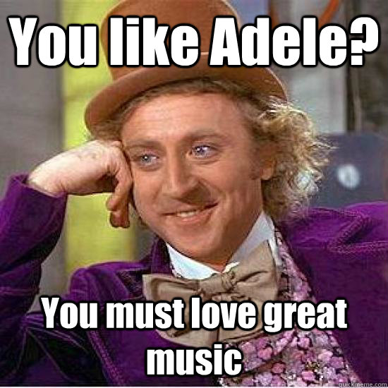 You like Adele? You must love great music