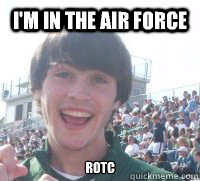 I'm in the air force Rotc
