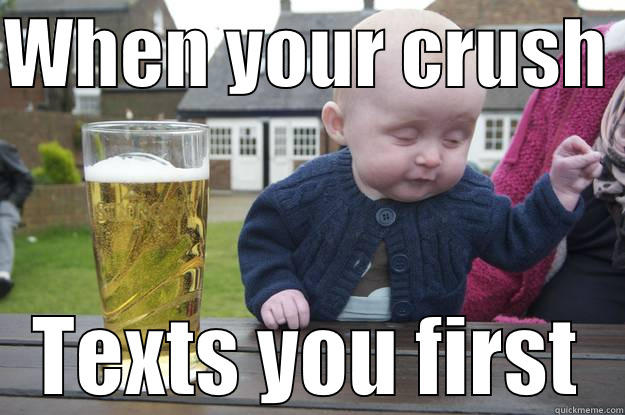 Funny Memes For A Crush : Crush texts first quickmeme