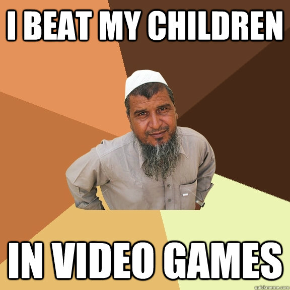 I beat my children in video games  Ordinary Muslim Man