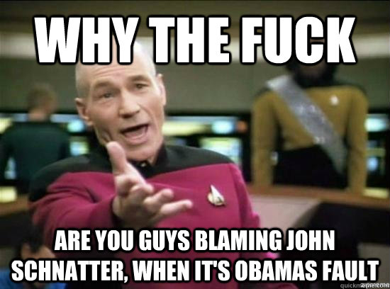 Why the fuck are you guys blaming John Schnatter, when it's Obamas fault - Why the fuck are you guys blaming John Schnatter, when it's Obamas fault  Annoyed Picard HD