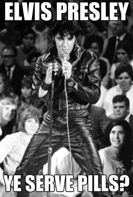 Elvis presley ye serve pills?  Historic Anagrams
