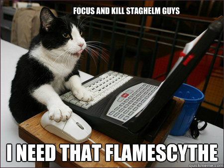 Focus and Kill staghelm guys I need that flamescythe