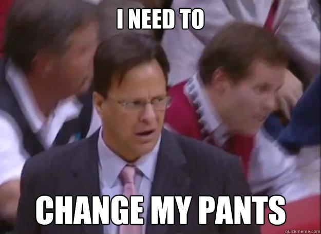 I need to  change my pants