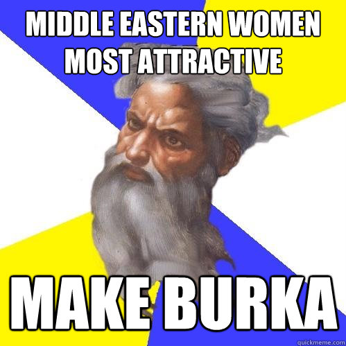 middle eastern women most attractive make burka - middle eastern women most attractive make burka  Advice God
