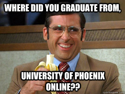 Where Did You Graduate From University Of Phoenix Online Brick