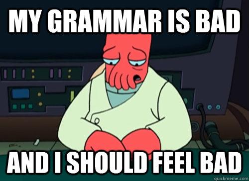 My grammar
