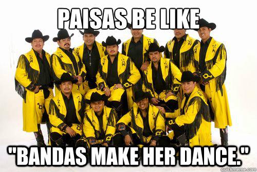 paisas be like