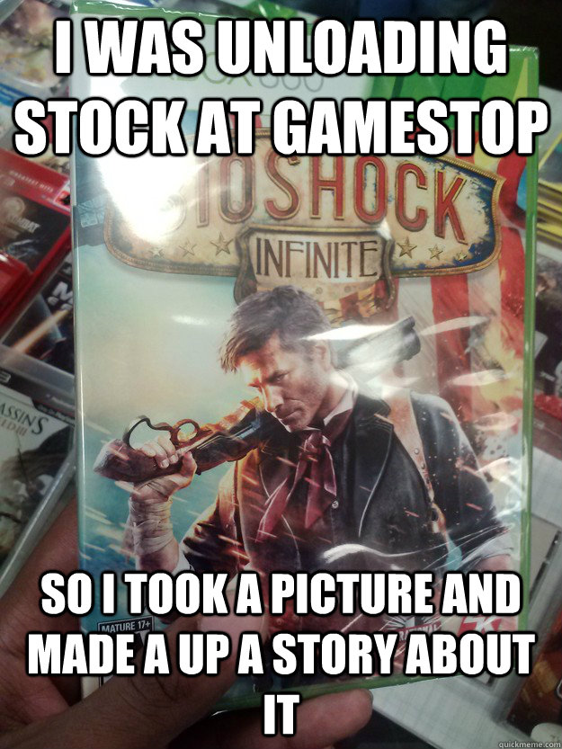 I was unloading stock at gamestop So I took a picture and made a up a story about it - I was unloading stock at gamestop So I took a picture and made a up a story about it  Misc