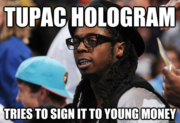 Tupac Hologram Tries to sign it to Young Money