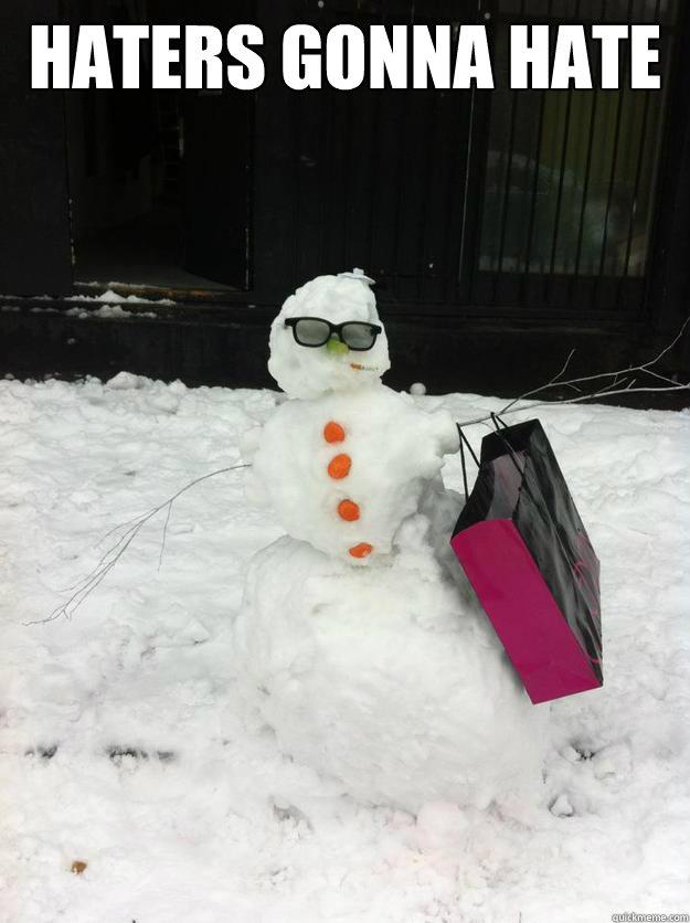 522e98746852a13dff05daaf5d4fd15a843c0ebbcf42afebed76ec624218501c swag snowman memes quickmeme