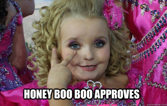 honey boo boo approves