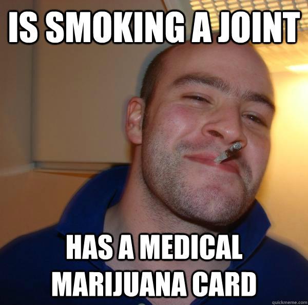 Is smoking a joint has a medical marijuana card - Is smoking a joint has a medical marijuana card  Misc