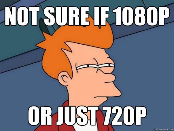 not sure if 1080p or just 720p - not sure if 1080p or just 720p  Futurama Fry