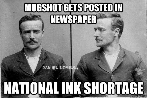 Mugshot gets posted in newspaper national ink shortage